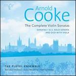 Arnold Cooke: The Complete Violin Sonatas