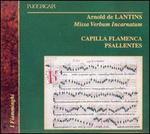 Arnold de Lantins: Missa Verbum Incarnatum