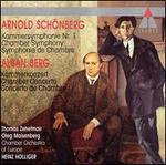 Arnold Sch�nberg: Chamber Symphony; Alban Berg: Chamber Concerto