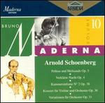 Arnold Schoenberg: Pelleas und Melisand, Op. 5; Verklärte Nacht, Op. 4; etc.
