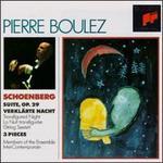 Arnold Schoenberg: Suite, Op. 29; Verkl?rte Nacht; 3 Pieces