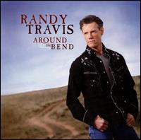 Around the Bend - Randy Travis