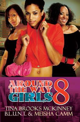 Around the Way Girls 8 - McKinney, Tina Brooks