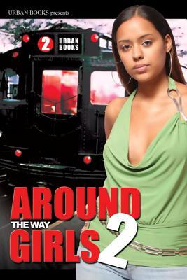 Around the Way Girls - Hunt, La Jill, and Long, Thomas