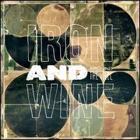 Around the Well - Iron & Wine