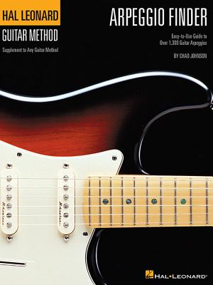 Arpeggio Finder: Easy-To-Use Guide to Over 1,300 Guitar Arpeggios - Johnson, Chad