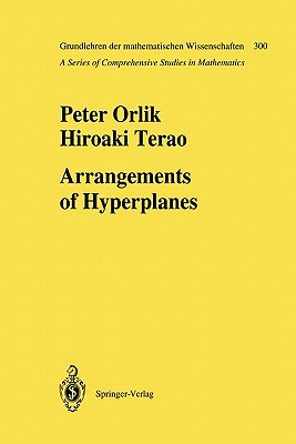 Arrangements of Hyperplanes - Orlik, Peter, and Terao, Hiroaki