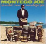 Arriba! Con Montego Joe