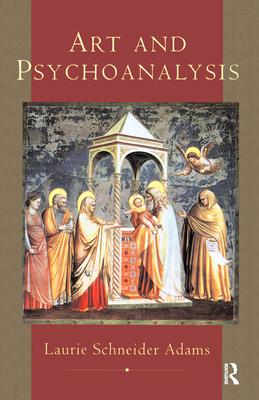Art And Psychoanalysis - Adams, Laurie Schneider