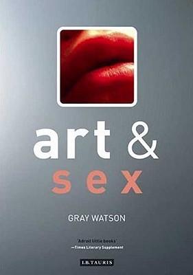 Art and Sex - Watson, Gray