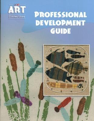 Art Connections - Professional Development Guide - Hiam, Alex