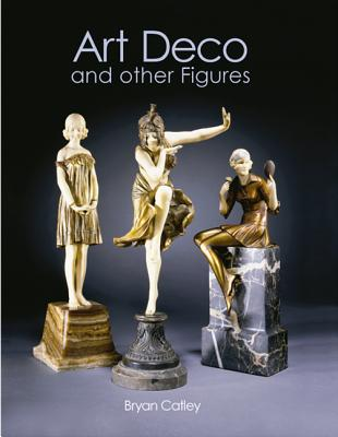 Art Deco and Other Figures - Catley, Bryan