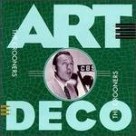 Art Deco: The Crooners