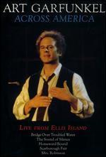 Art Garfunkel: Across America - Live from Ellis Island