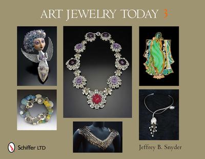 Art Jewelry Today 3 - Snyder, Jeffrey B