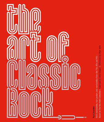 Art of Classic Rock - Grushkin, Paul, and Roth, Robert Jess