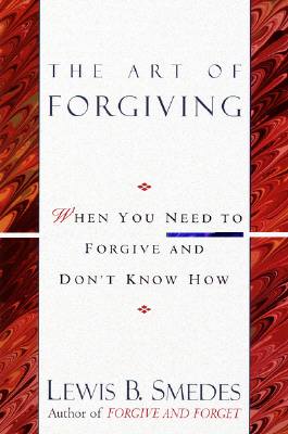 Art of Forgiving - Smedes, Lewis B