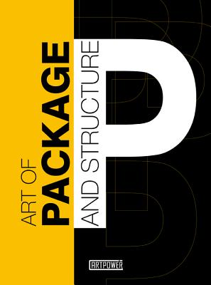 Art of Package and Structure - Artpower International, and Jiajia, Xia (Editor)
