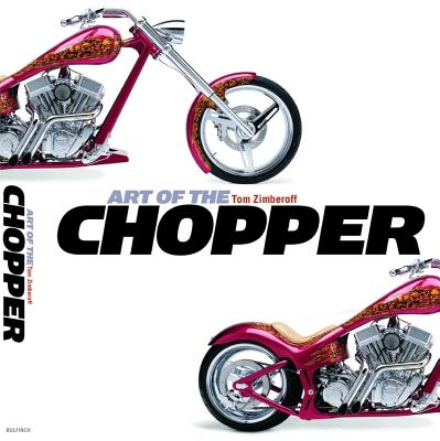 Art of the Chopper - Zimberoff, Tom