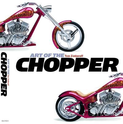 Art of the Chopper - Zimberoff, Tom