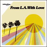 ArtDontSleep Presents From LA with Love - Various Artists