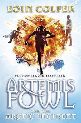 Artemis Fowl: The Arctic Incident (Artemis Fowl, Book 2) by Eoin Colfer