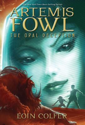 Artemis Fowl: The Opal Deception - Colfer, Eoin