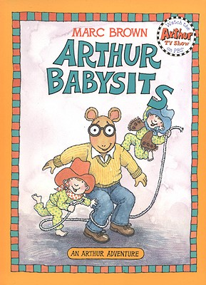 Arthur Babysits - Brown, Marc Tolon