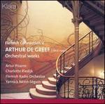 Arthur De Greef: Orchestral Works