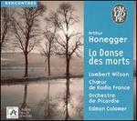 Arthur Honegger: La danse des Morts