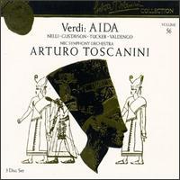Arturo Toscanini Collection, Vol. 56: Giuseppe Verdi - Aida - Dennis Harbour (bass); Eva Gustavson (mezzo-soprano); Giuseppe Valdengo (baritone); Herva Nelli (soprano);...