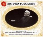 Arturo Toscanini: The Complete Philadelphia Orchestra Recordings 1941-42