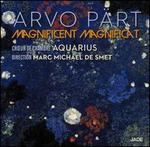 Arvo Pärt: Magnificent Magnifica