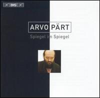 Arvo Pärt: Spiegel im Spiegel - Alexei Lubimov (piano); Angela Yoffe (piano); Berlin Philharmonic Wind Quintet; Hans-Ola Ericsson (organ);...