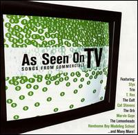 As Seen on TV: Songs From Commercials - Various Artists