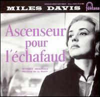 Ascenseur Pour L'Echafaud: Lift To The Scaffold - Miles Davis