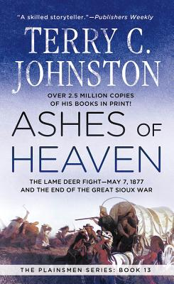 Ashes of Heaven - Johnston, Terry C