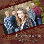 Ashlee Blankenship & Blades of Blue