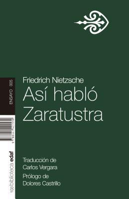 Asi Hablo Zaratustra - Nietzsche, Friedrich Wilhelm