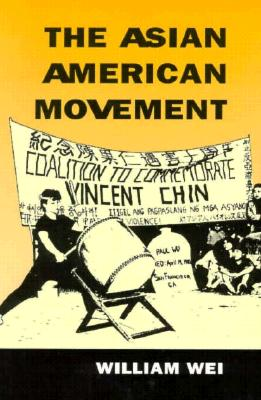 Asian American Movement PB - Wei, William
