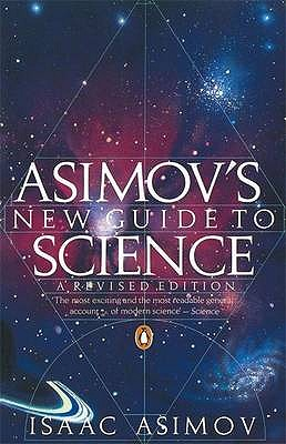 Asimov's New Guide to Science - Asimov, Isaac
