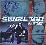 Ask Anybody - Swirl 360