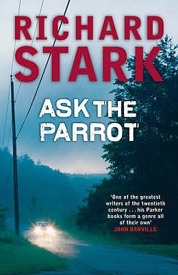 Ask the Parrot - Stark, Richard