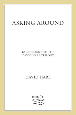 Asking Around - Hare, David