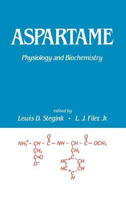 Aspartame: Physiology and Biochemistry - Stegink, L D