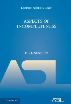Aspects of Incompleteness - Lindstrom, Per