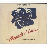 Aspects of Love [Original Cast Recording] - The Original London Cast