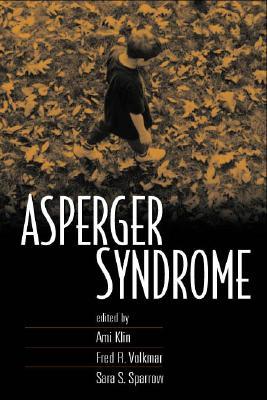 Asperger Syndrome, First Edition - Klin, Ami, PhD (Editor)