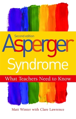 Asperger Syndrome - Winter, Matt, and Lawrence, Clare