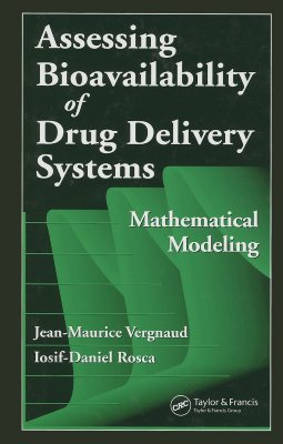 Assessing Bioavailablility of Drug Delivery Systems: Mathematical Modeling - Vergnaud, Jean-Maurice